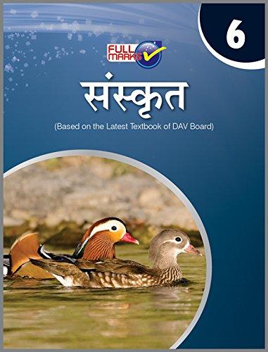 Sanskrit Class 6 DAV (2018-19 Session): Amazon in: Full Marks: Books