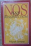 Nos: Book of the Resurrection