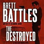 The Destroyed: Jonathan Quinn, Book 5 | Brett Battles