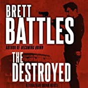 The Destroyed: Jonathan Quinn, Book 5 | Brett Battles
