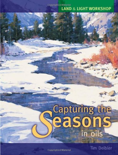 Land & Light Workshop - Capturing the Seasons in Oils