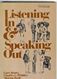 Listening in and Speaking Out, Sharon Bode and Charles G. Whitley, 0582797357