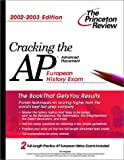 Cracking the AP European History, 2002-2003 Edition, Kenneth Pearl, 0375762264