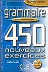 Grammaire : 450 nouveaux exercices par Sirejols
