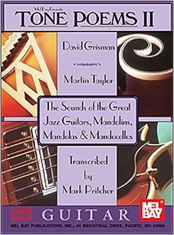 Tone poems II : The Sounds of the Great Jazz Guitars, Mandolins, Mandolas & Mandocellos / Guitar