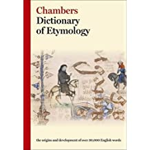 Chambers Dictionary of Etymology