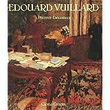 Edouard Vuillard: Painter-Decorator: Patrons and Projects, 1892-1912