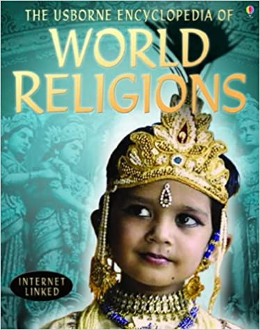 Book The Usborne Internet-linked Encyclopedia of World Religions
