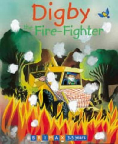 Download Digby the Fire-Fighter (Large board books) ebook