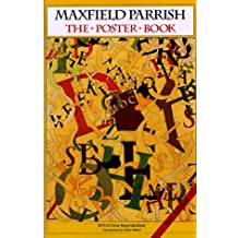 Maxfield Parrish: The Poster Book