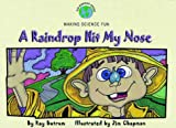 A Raindrop Hit My Nose, Ray Butram, 1576733106