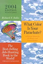 What Color Is Your Parachute?: A Practical Manual for Job-Hunters and Career Changers