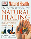 Encyclopedia of Natural Healing, Anne Woodham, 0789467844