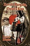 Devil's Bargain, Devil's Kiss