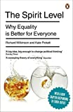 The Spirit Level: Why Equality is Better for Everyone by Wilkinson, Richard, Pickett, Kate on 04/11/2010 unknown edition