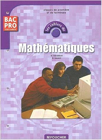 Livres gratuits en ligne Les cahiers : Les cahiers de Mathématiques, BAC PRO pdf