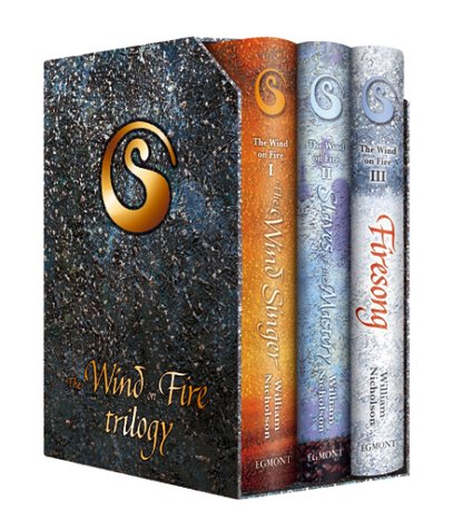 "The Wind on Fire Trilogy: ""The Wind Singer"", ""Slaves of the Mastery"", ""Firesong"""