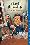 TJ and the Rockets, Hazel J. Hutchins, 1551433001