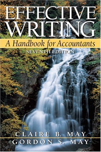 Effective Writing: A Handbook for Accountants, 7th Edition