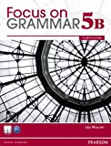 Focus on Grammar Student Book Split 5B, Jay Maurer, 0132169835