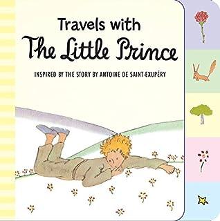 Meet The Little Prince Padded Board Book De Saint Exupery Antoine 9780544709027 Amazon Com Books