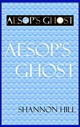 Aesop's Ghost: Children's Stories for Beautiful Days