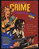 img - for Crime Comics: The Illustrated History (TAYLOR HISTORY OF COMICS) book / textbook / text book