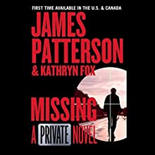 Missing: A Private Novel Audiobook by James Patterson, Kathryn Fox Narrated by Daniel Lepaine