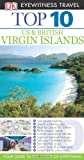 Top 10 US & British Virgin Islands (Eyewitness Top 10 Travel Guide)