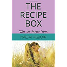 The Recipe Box: War for Parker Farm