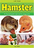 I Am Your Hamster (I Am Your Pet)