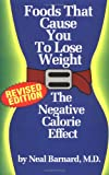 Foods That Cause You to Lose Weight, Neal D. Barnard, 1882330358