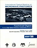 1998 International Topical Meeting on Microwave Photonics Technical Digest, IEEE, Lasers and Electro-Optics Society and Electron Devices Society Staff, 0780349369