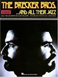 The Brecker Brothers - ...And All Their Jazz: Trumpet, Tenor Sax Transcriptions