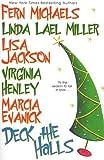 Deck the Halls, Lisa Jackson and Fern Michaels, 0758210477