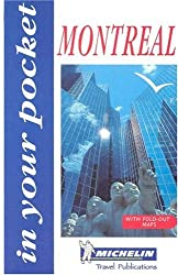 Montreal (Michelin in Your Pocket Guides (English))