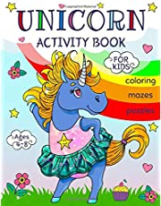 Unicorn Activity Book for Kids Ages 4-8: A Children's Coloring and Activity Pages for Home, Travel and Unicorn Party... Mazes, Puzzles and More!