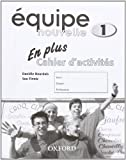 img - for Equipe Nouvelle: Part 1: En Plus Workbook book / textbook / text book