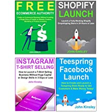Work from Home Kit (Internet Business Ideas 2018): Four Ecommerce Work at Home Business Anybody Can Implement. Teespring & Dropshipping Business Models.