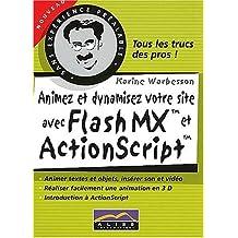 Animez et dynamisez votre site avec Flash MX et ActionScript