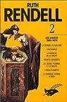 Ruth Rendell. 2, Les années 1965-1979 par Rendell