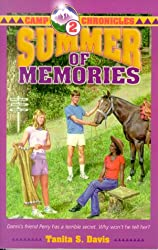 Summer of memories (Camp chronicles)