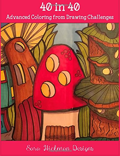 40 in 40: Coloring from Drawing Challenges PDF