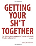 Getting Your Sh*t Together, Karen Atkinson, 1499654669