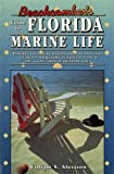 Beachcomber's Guide to Florida Marine Life, William S. Alevizon, 088415128X