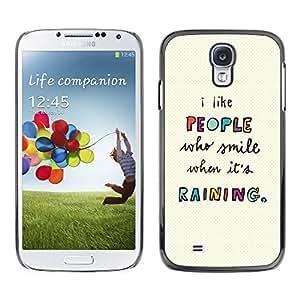 X-ray Impreso colorido protector duro espalda Funda piel de Shell para SAMSUNG Galaxy S4 IV / i9500 / i9515 / i9505G / SGH-i337 - People Quote Motivational Text