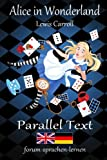 Alice in Wonderland / Alice im Wunderland - Bilingual German English with sentence-by-sentence translation placed…