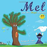 Mel and her Magic Journey, Melina Di Santo, 1449068898