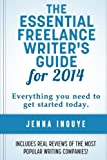 The Essential Freelance Writer's Guide for 2014