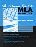 The Schwartz Guide to MLA Documentation, Schwartz, Linda Smoak, 0072301643